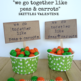 We Go Together Like Peas & Carrots ~ Skittles Valentine