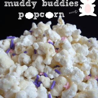 Bunny tails - muddy buddies popcorn!