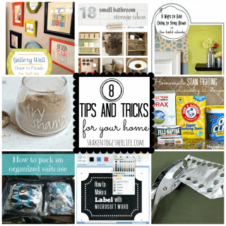 8 tips & tricks for your home featured at shakentogetherlife.com