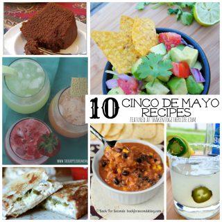 10 Cinco de Mayo recipes for your next party!