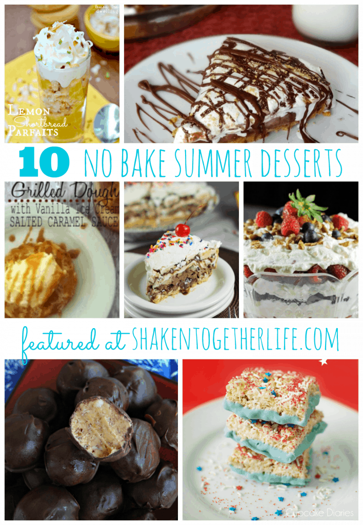 10 No Bake Summer Desserts featured at shakentogetherlife.com