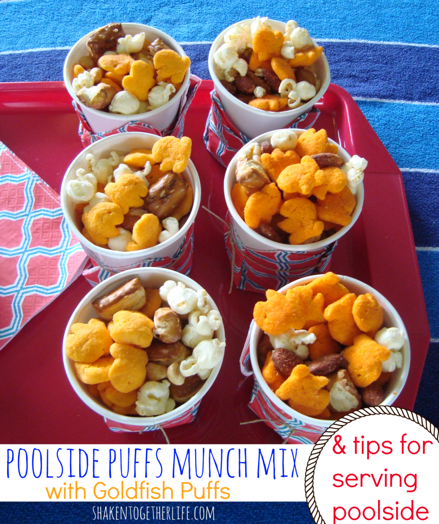 Poolside Puffs Munch Mix with Goldfish Puffs & easy tips to serve snacks poolside