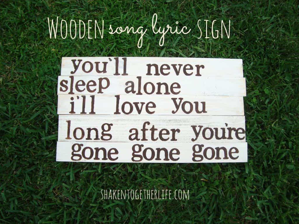 How to make a wooden song lyric sign at shakentogetherlife.com