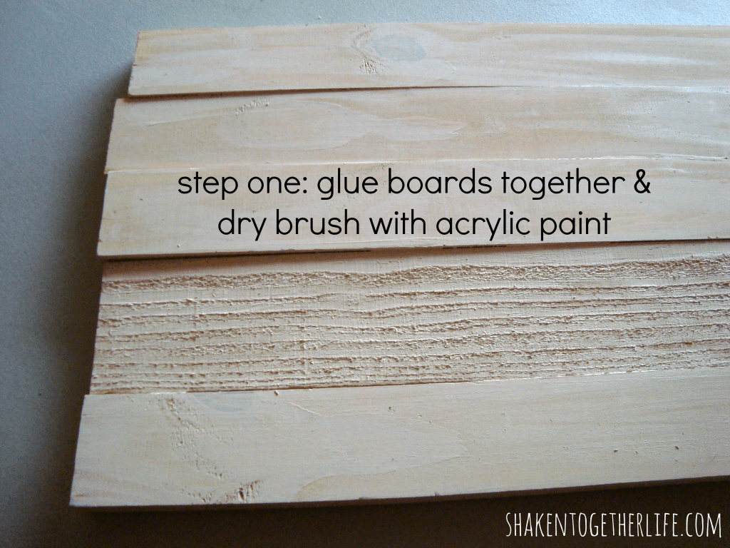 glue boards together and dry brush with acrylic paint