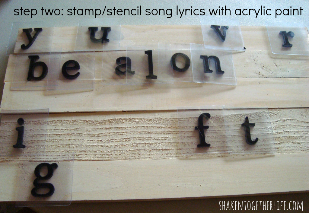 stamp or stencil song lyrics with acrylic paint