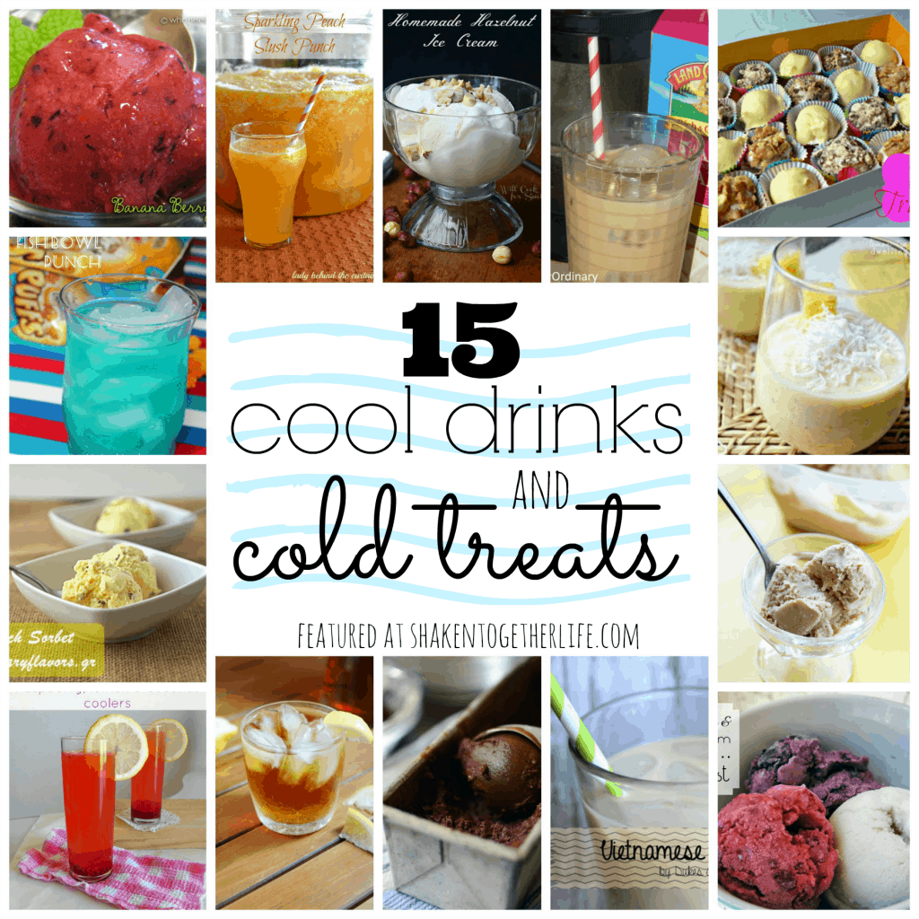 15 cool drinks & cold treats featured at shakentogetherlife.com
