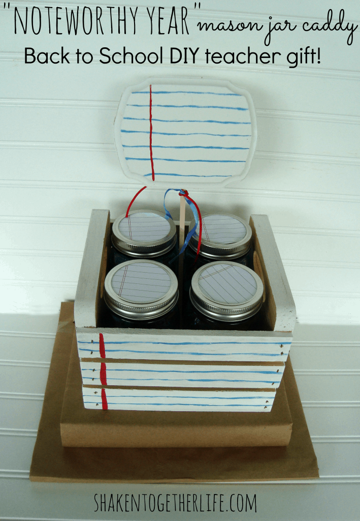 Noteworthy year mason jar caddy back to school DIY teacher gift
