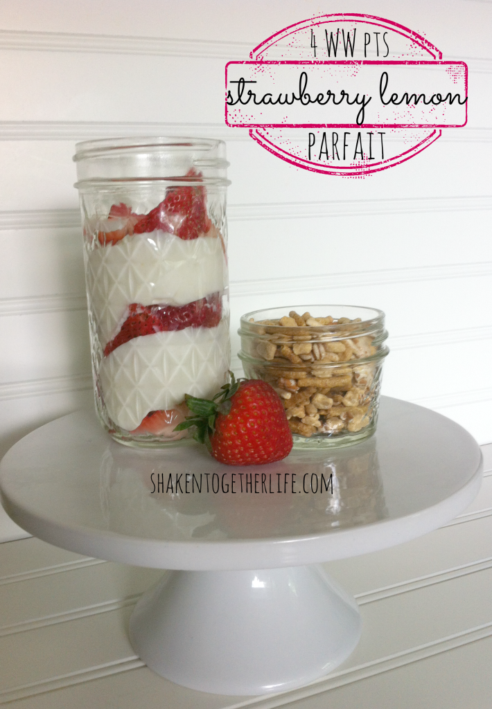 strawberry lemon Greek yogurt parfait only 4 WW points at shakentogetherlife.com