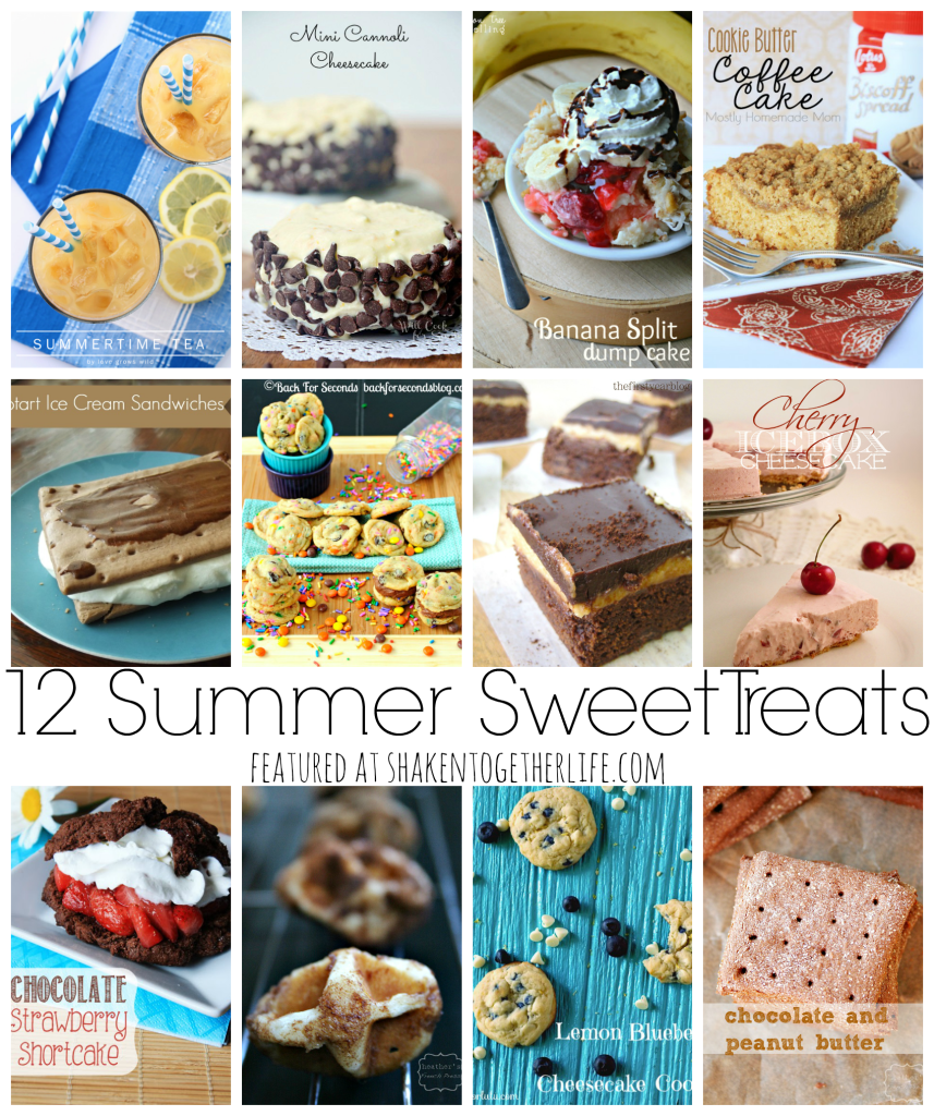 12 Summer Sweet Treats featured at shakentogetherlife.com