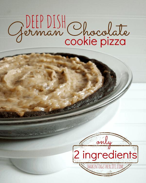 2 ingredient deep dish German chocolate cookie pizza at shakentogetherlife.com