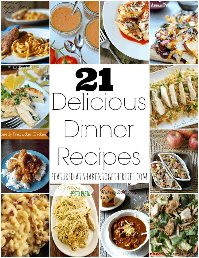21 Delicious Dinner recipes at shakentogetherlife.com