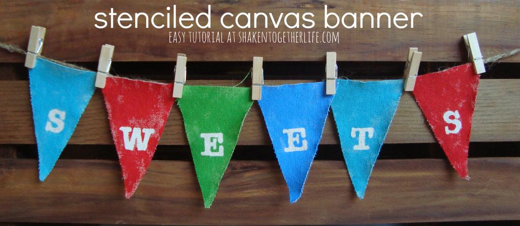 Easy stenciled canvas banner at shakentogetherlife.com