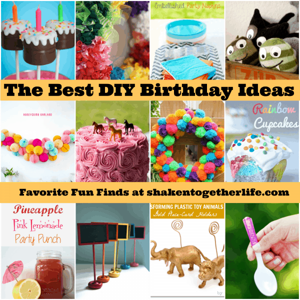 The Best Diy Birthday Ideas Ever