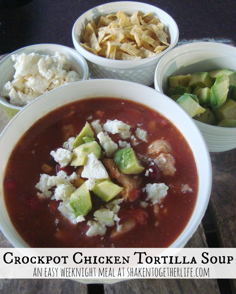 Crockpot chicken tortilla soup - an easy weeknight meal at shakentogetherlife.com