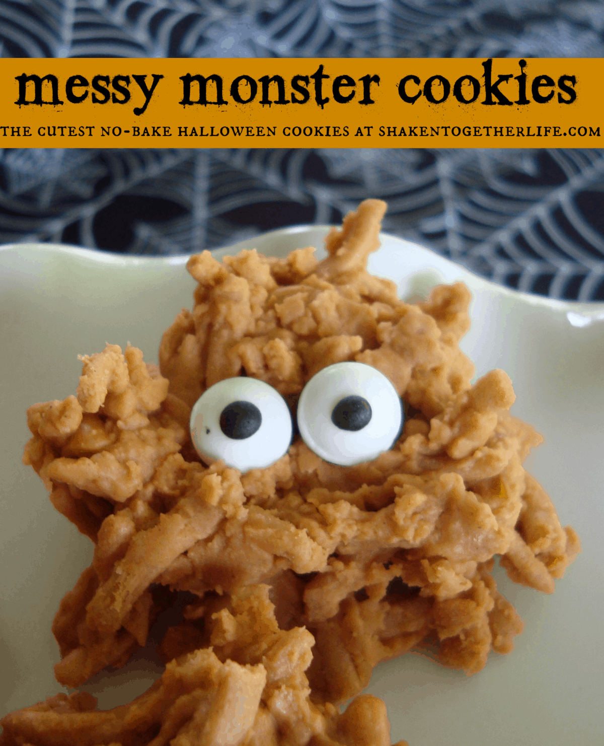 Messy monster cookies the cutest no-bake Halloween cookies at shakentogetherlife.com