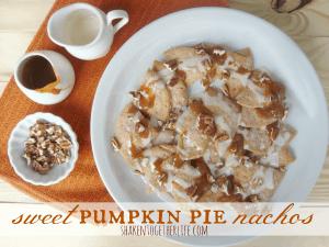 Sweet pumpkin pie dessert nachos at shakentogetherlife.com