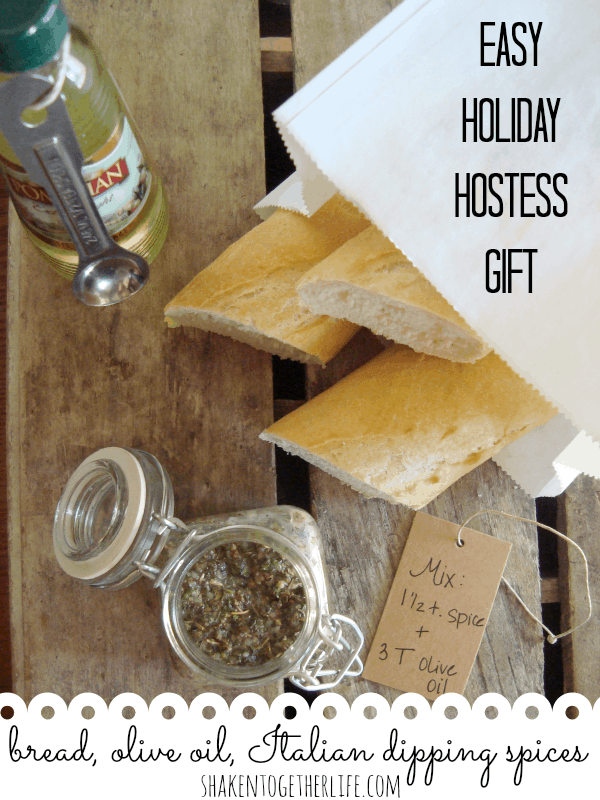 Homemade Italian dipping spices, olive oil and a loaf of bread make an easy holiday hostess gift!