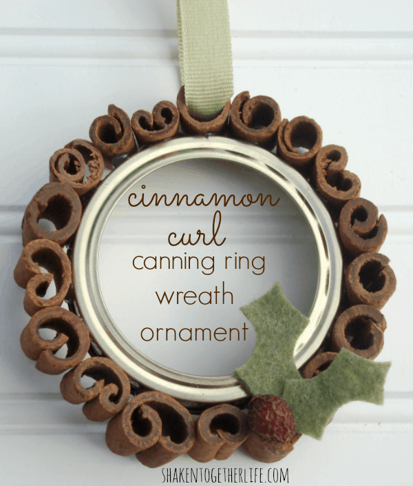 Use cinnamon curls and a canning ring to make a handmade holiday ornament! Tutorial at shakentogetherlife.com