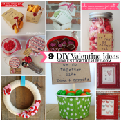 9 DIY Valentine ideas - home decor, crafts and gifts!