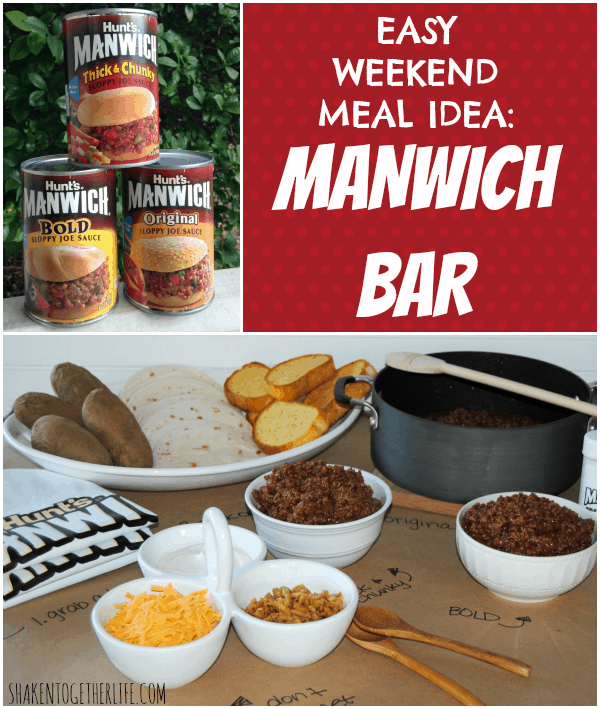 Easy weekend meal idea - a Manwich bar!