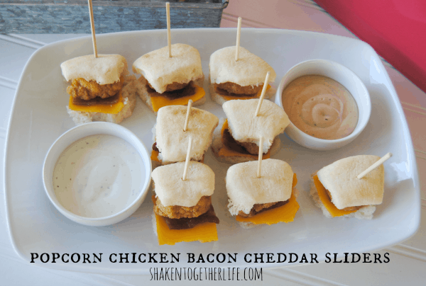 Popcorn chicken bacon cheddar sliders - all of our favorite food groups!