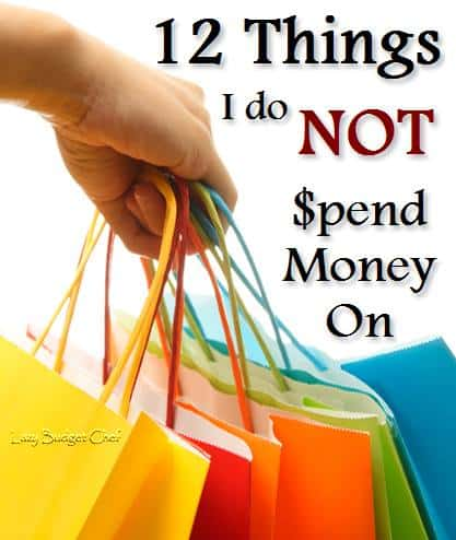 12 Things I Don't Buy