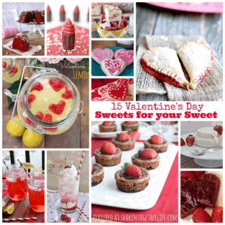 15 Valentine's Day Sweets for your Sweet! Featuring YOU!!