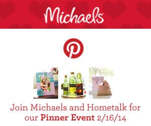 Hometalk & Michaels Pinterest Party!
