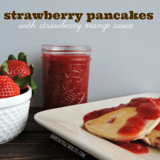 Strawberry Pancakes with Strawberry Orange Sauce