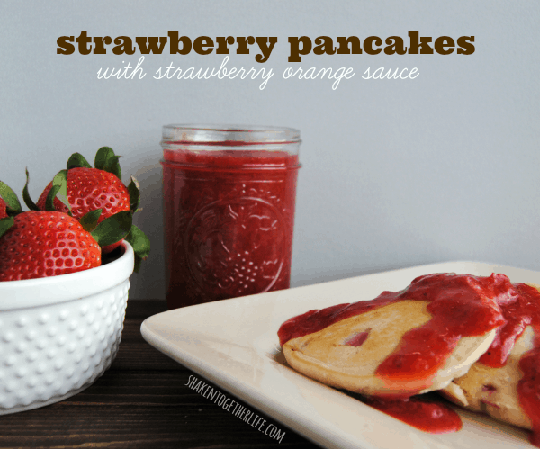 Strawberry pancakes with sweet and tangy strawberry orange sauce