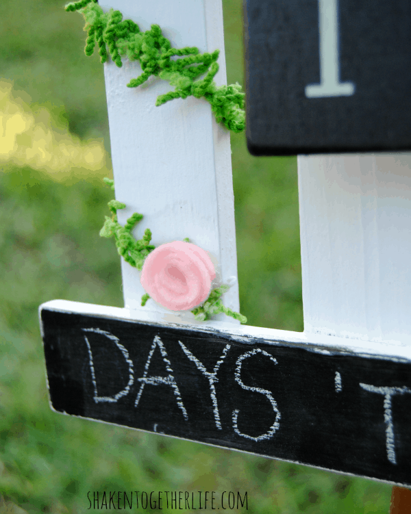Chalkboard paint allows you to count down again and again!