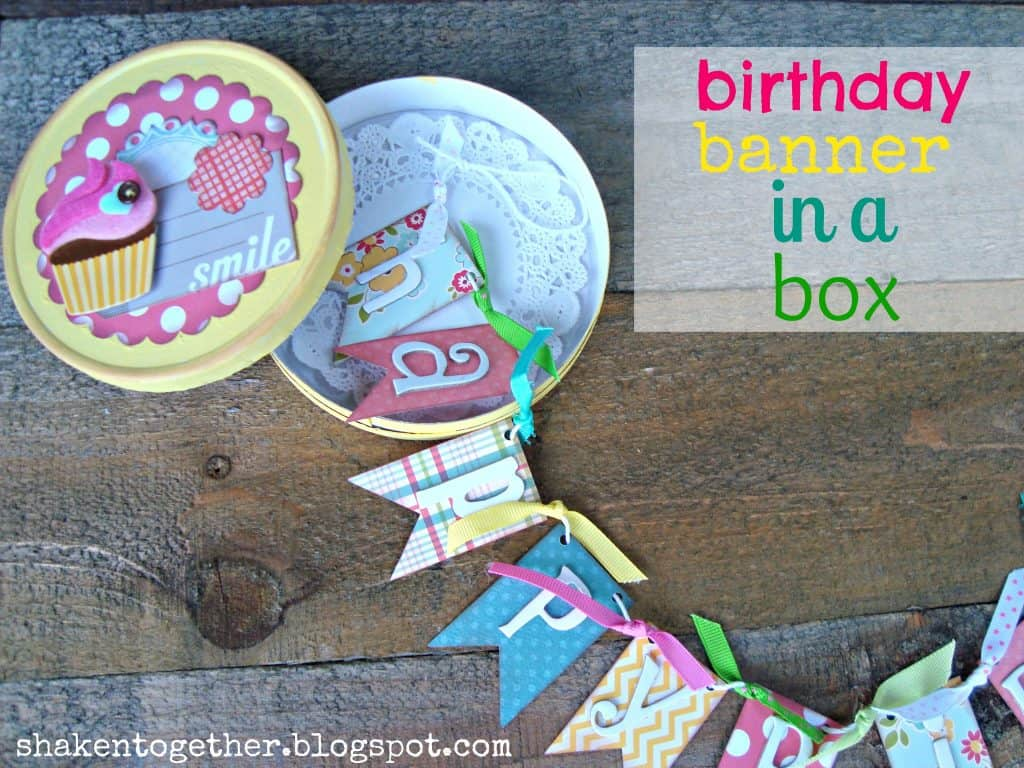 Birthday banner in a box - upcycle a Laughing Cow cheese box for a fun twist on a birthday card!