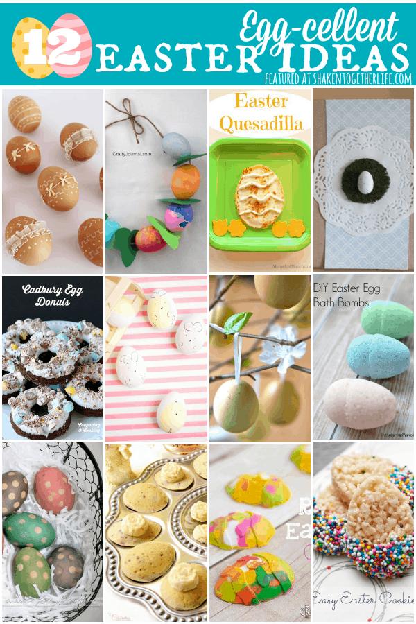 12 egg-cellent Easter ideas!