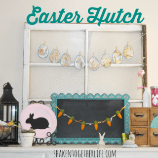 My {Almost} Easter Mantel or the Rustic Easter Decor on my Hutch