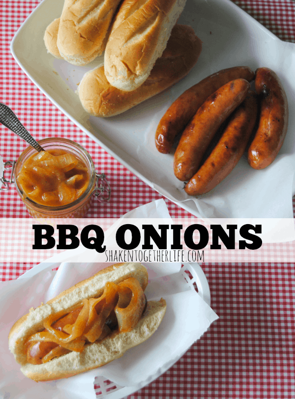 Homemade BBQ Onions - the BEST sausage and hot dog topper!