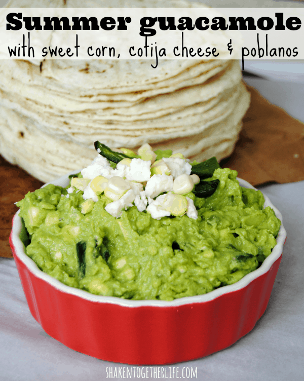 A delicious twist on guacamole for Summer - add sweet corn, cotija cheese and a grilled poblano pepper!