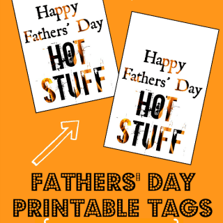Last Minute Fathers' Day Gift for your Guy + Printable Tags