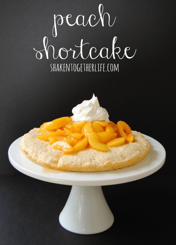 Peach shortcake - easy, delicious and perfect for Summer!