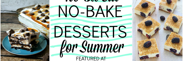 9 glorious no-sweat no-bake desserts for Summer!