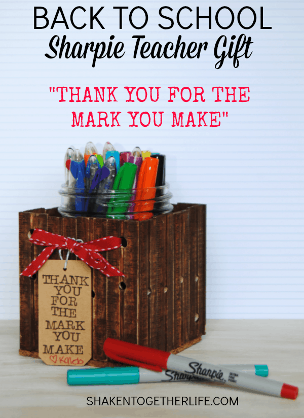 Thank you for the MARK you make - Sharpie teacher gift!