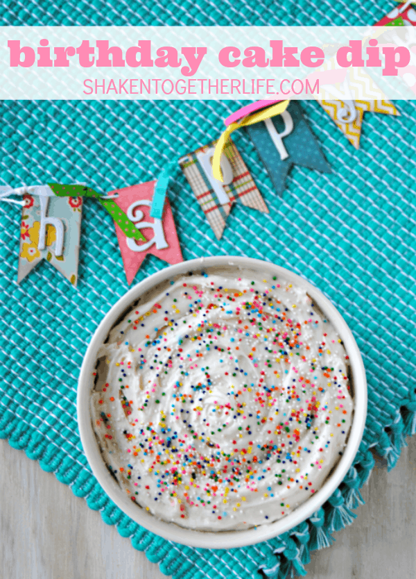 Birthday Cake Dip - this dessert dip is a party in a bowl!