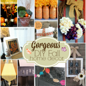 Gorgeous Fall DIY Home Decor - 10 tutorials to bring Autumn to your home!