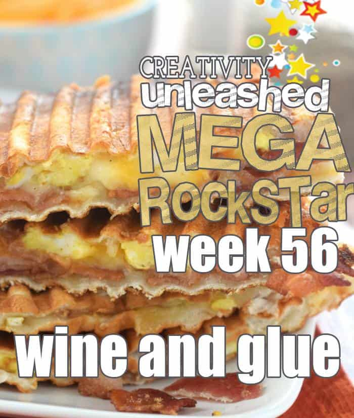 Wine & Glue is our MEGA ROCK STAR from last week's Creativity Unleashed link party!!