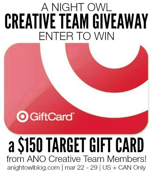 Enter to win a $150 Target Gift Card from the A Night Owl Creative Team!