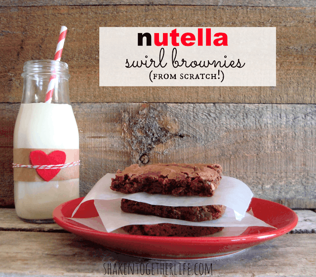 Nutella Swirl Brownies from Scratch at Shaken Together