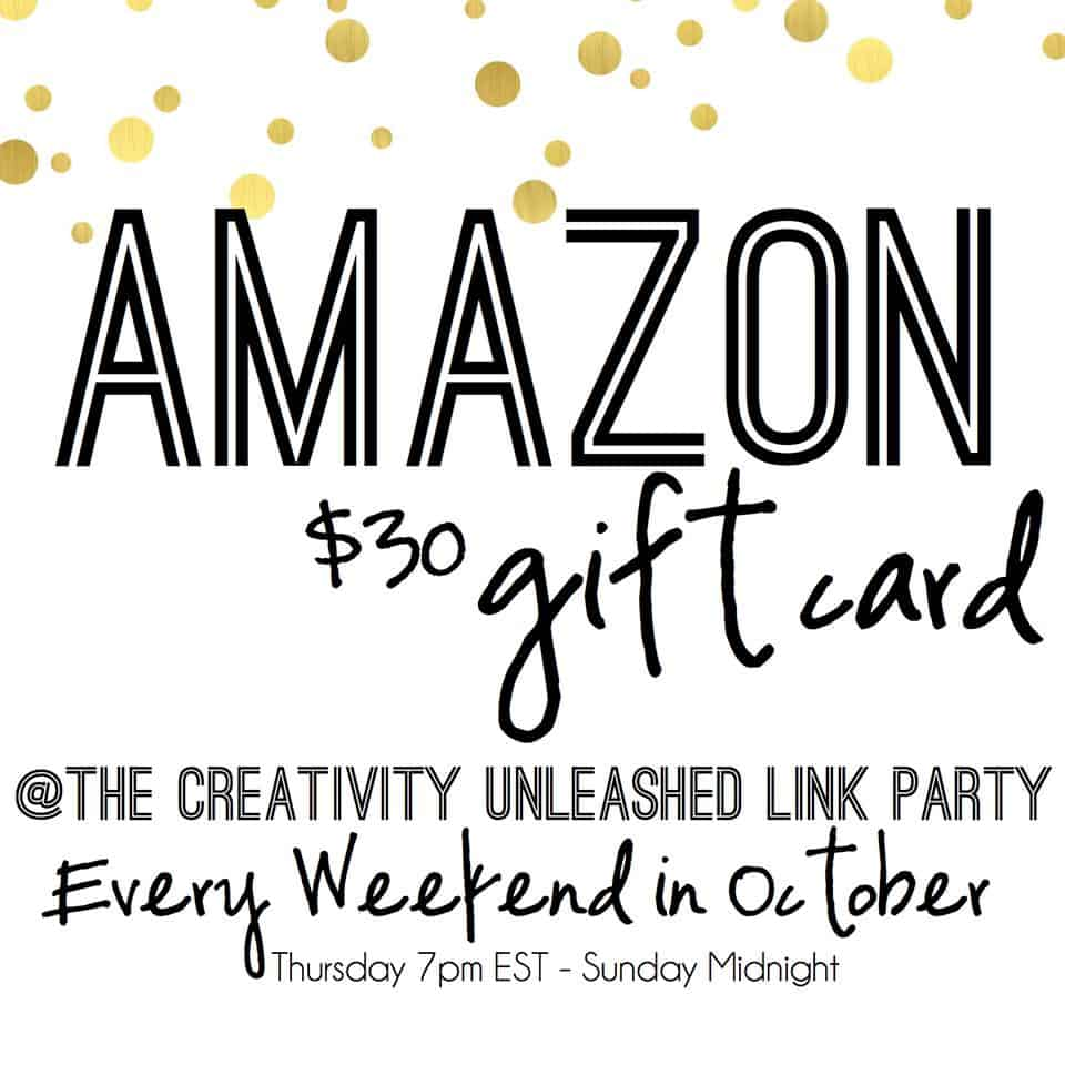 Amazon gift card giveaway at the Creativity Unleashed Link Party every weekend in October!