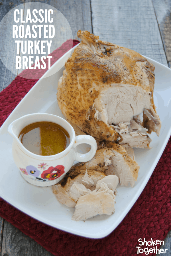 Your family will love this Classic Roasted Turkey Breast - it is tender and classically seasoned. The perfect partner for those Thanksgiving side dishes!