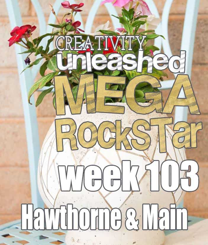 YAY for the MEGA ROCKSTAR at the Creativity Unleashed Link Party!