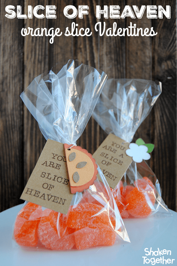 "Let your sweetheart know ""You're a slice of heaven"" with these easy (delicious!) Orange Slice Valentines!"