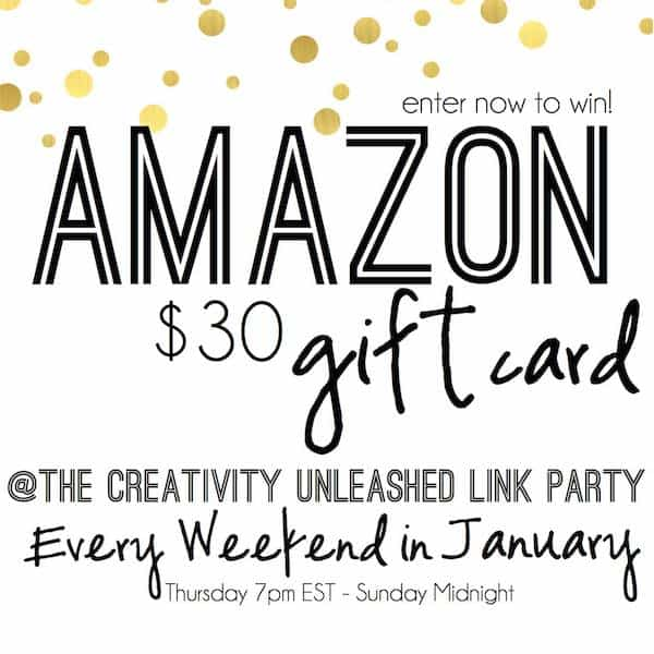 Enter to win an Amazon gift card every week at the Creativity Unleashed Link Party!